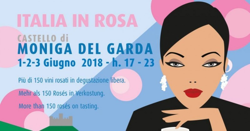 ITALIA IN ROSA: DAL 1 GIUGNO TORNA IL FESTIVAL DEL ROSE' CON 170 CANTINE PROTAGONISTE A MONIGA DEL GARDA
